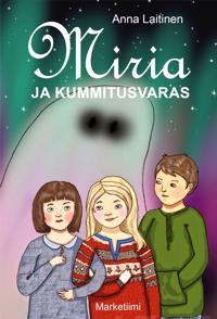 Miria ja kummitusvaras