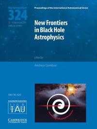 New Frontiers in Black Hole Astrophysics