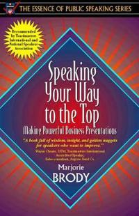Speaking Your Way to the Top