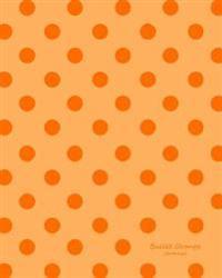 Bullet Orange Journal: Bullet Grid Journal Orange Polka Dots, Large (8 X 10), 150 Dotted Pages, Medium Spaced, Soft Cover