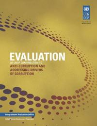 Evaluation of Undp Contribution to Anti-corruption and Addressing Drivers of Corruption