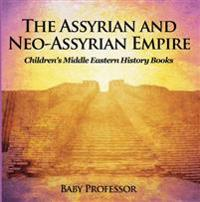 Assyrian and Neo-Assyrian Empire | Children's Middle Eastern History Books