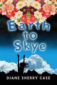 Earth to Skye