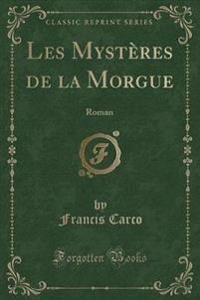 Les Mysteres de la Morgue