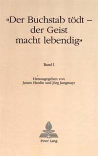 -Der Buchstab Toedt - Der Geist Macht Lebendig-: Festschrift Zum 60. Geburtstag Von Hans-Gert Roloff. Von Freunden, Schuelern Und Kollegen