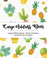 Large Address Book: Jumbo Size for Seniors: Big & Easy to Write - Phone Numbers & Email & Contacts for Reference: Cactus Design