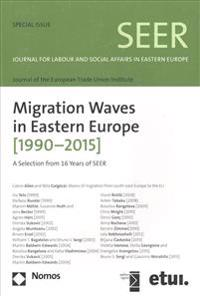 Migration Waves in Eastern Europe (1990-2015): A Selection from 16 Years of Seer