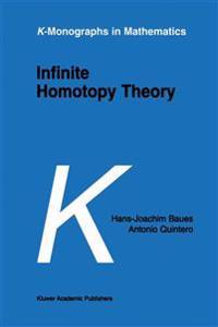 Infinite Homotopy Theory