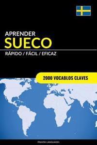 Aprender Sueco - Rapido / Facil / Eficaz: 2000 Vocablos Claves