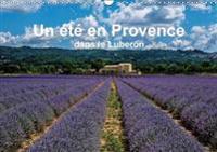 Un Ete En Provence Dans Le Luberon 2018
