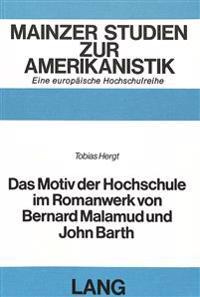 Das Motiv Der Hochschule Im Romanwerk Von Bernard Malamud Und John Barth
