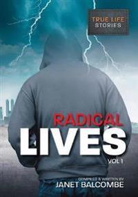 Radical Lives Vol I