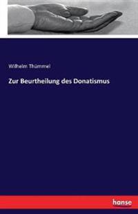 Zur Beurtheilung Des Donatismus