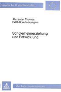Schuelerheimerziehung Und Entwicklung