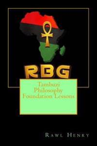 Tambuzi Philosophy Foundation Lessons