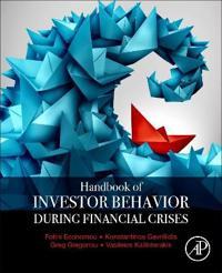Handbook of Investors' Behavior During Financial Crises