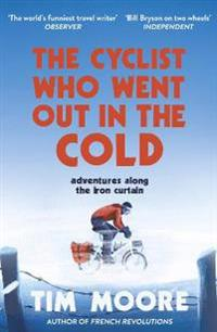 Cyclist who went out in the cold - adventures along the iron curtain trail