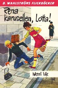 Lotta 25 - Rena karusellen, Lotta!