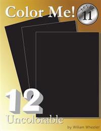 Color Me! Uncolorable