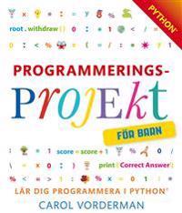 Programmeringsprojekt för barn (Python)