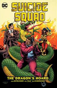 Suicide Squad Vol. 7 The Dragon's Hoard (Ostrander)