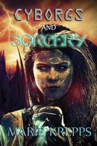 Cyborgs and Sorcery