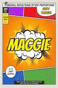 Superhero Maggie: A 6 X 9 Lined Journal