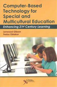 Computer-based Technology for Special and Multicultural Education