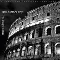 Rome the Eternal City Monochrome 2018