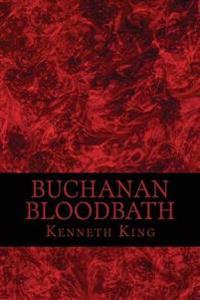 Buchanan Bloodbath