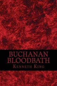 Buchanan Bloodbath