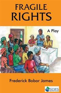 Fragile Rights