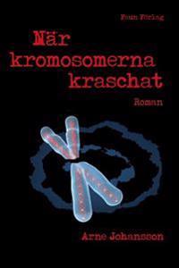 När kromosomerna kraschat