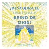 ¡descubra El Invisible Reino de Dios!