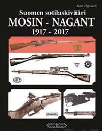 Suomen sotilaskivääri Mosin-Nagant 1917-2017