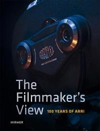 The Filmmaker's View: 100 Years of Arri