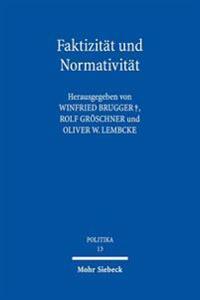 Faktizitat Und Normativitat: Georg Jellineks Freiheitliche Verfassungslehre