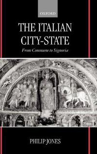 The Italian City-State (from Commune to Signoria)
