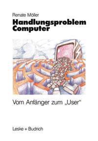 Handlungsproblem Computer