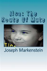 Ilsa the Route of Mute