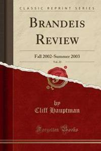 Brandeis Review, Vol. 23