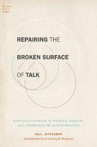 Repairing the Broken Surface of Talk