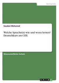 Welche Sprache(n) Wie Und Wozu Lernen? Deutschkurs Am Ceil