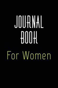 Journal Book for Women: 6 X 9, 108 Lined Pages (Diary, Notebook, Journal)