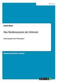 Das Mediensystem Der Schweiz