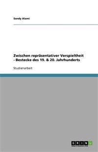 Zwischen repräsentativer Verspieltheit - Bestecke des 19. & 20. Jahrhunderts