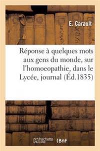 R�ponse � Quelques Mots Adress�s Par M. Maxime Vernois Aux Gens Du Monde, Sur