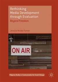 Rethinking Media Development through Evaluation