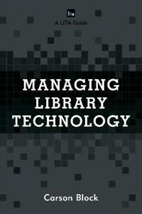 Managing Library Technology