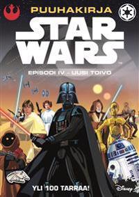 STAR WARS 4 UUSI TOIVO - PUUHAKIRJA